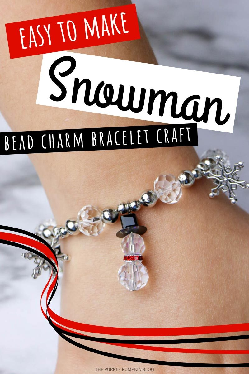 Easy To Make Snowman Bead Charm Bracelet Craft