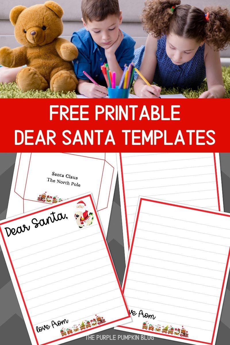 Free Printable Dear Santa Templates