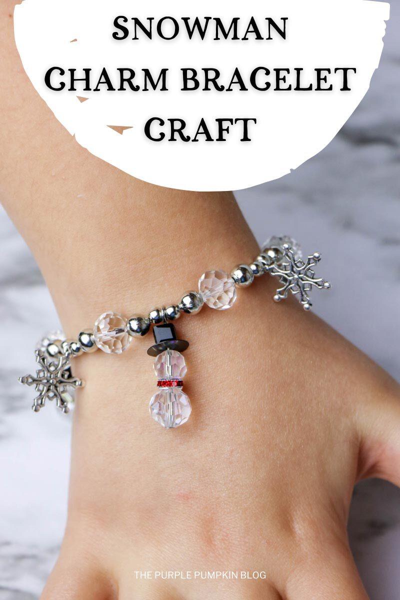 Snowman Charm Bracelet Craft