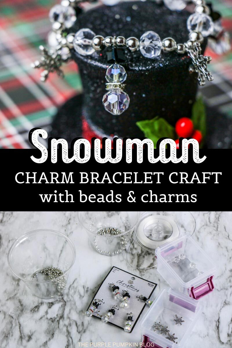 """A photo of the completed bracelet, and another of the different beads and charms used to make the bracelet. Text overlay says""""Snowman Charm Bracelet Craft with Beads and Charms"""""""