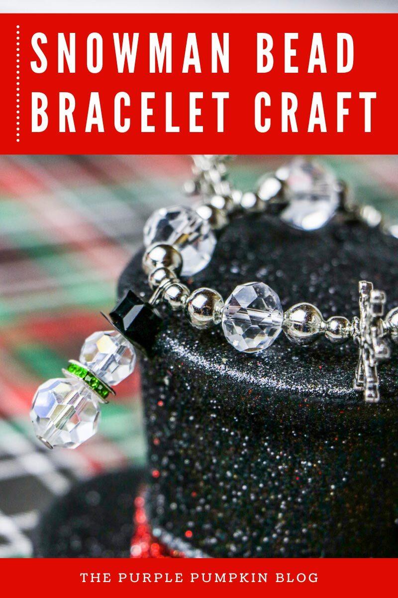 Sweet Snowman Bead Bracelet Craft