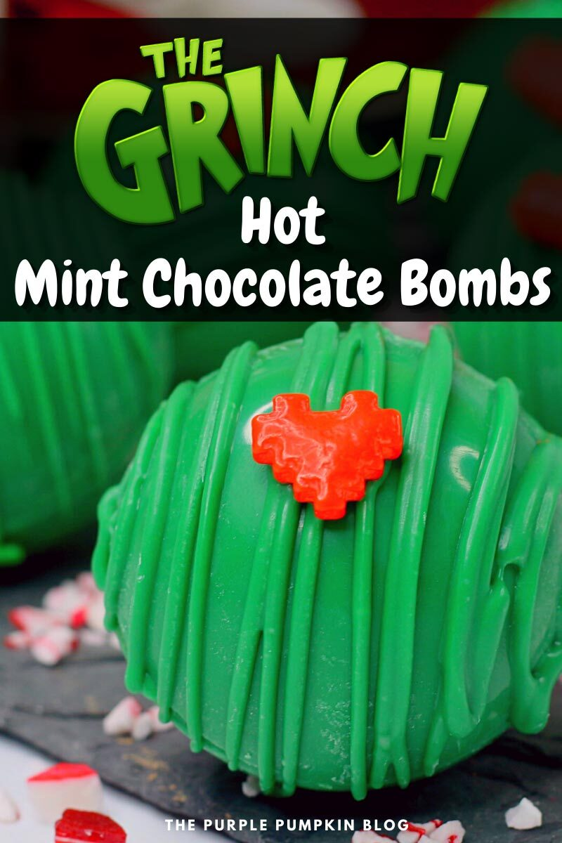 """A green hot chocolate bomb, covered with green melted candy and a red candy heart. Text overlay says""""The Grinch Hot Mint Chocolate Bombs"""". Similar photos of the recipe/dish from various angles are used throughout and with different text overlay unless otherwise described."""