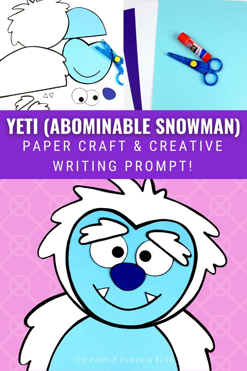 Yeti (Abominable Snowman) Paper Craft & Creative Writing Prompt