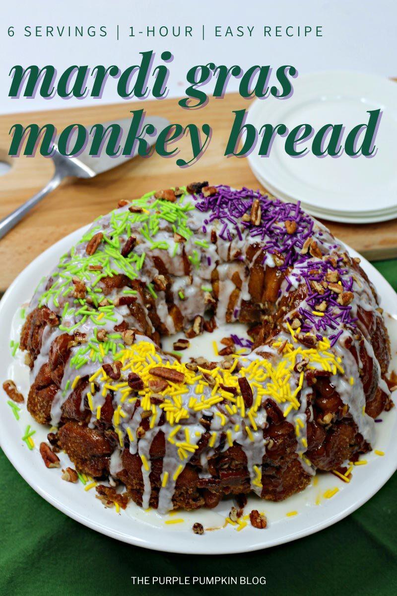 1 Hour Mardi Gras Monkey Bread