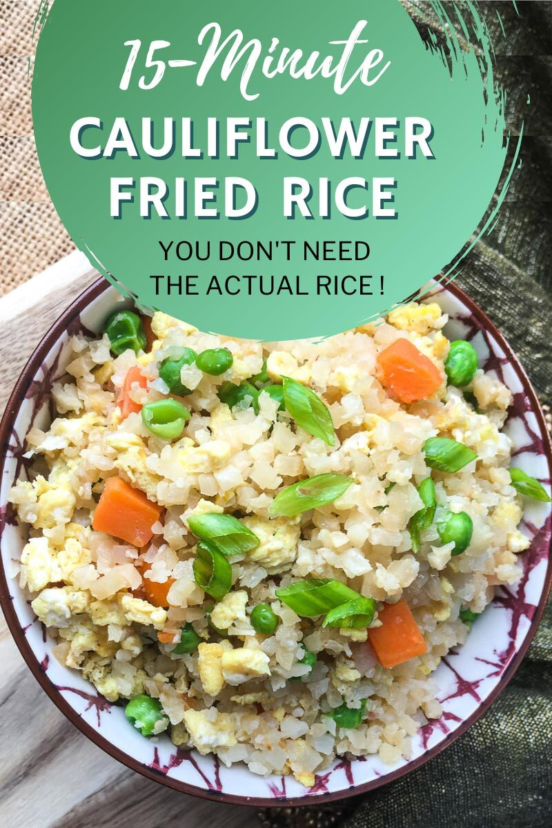 15 Minute Cauliflower Friend Rice - You don't need actual rice!