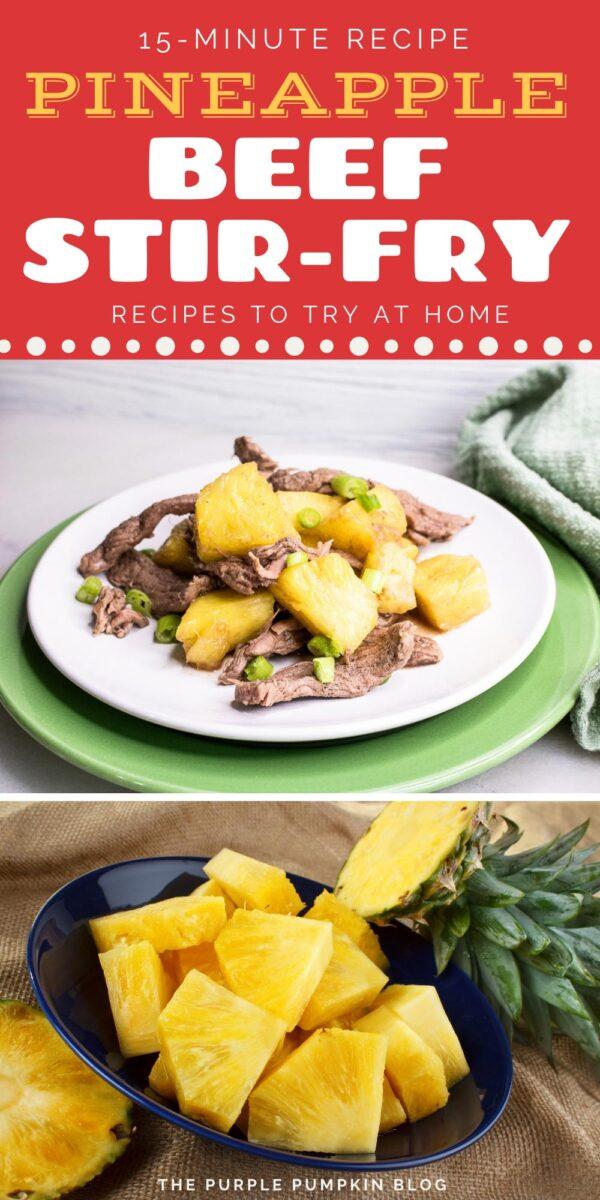 15 Minute Pineapple Beef Stir Fry
