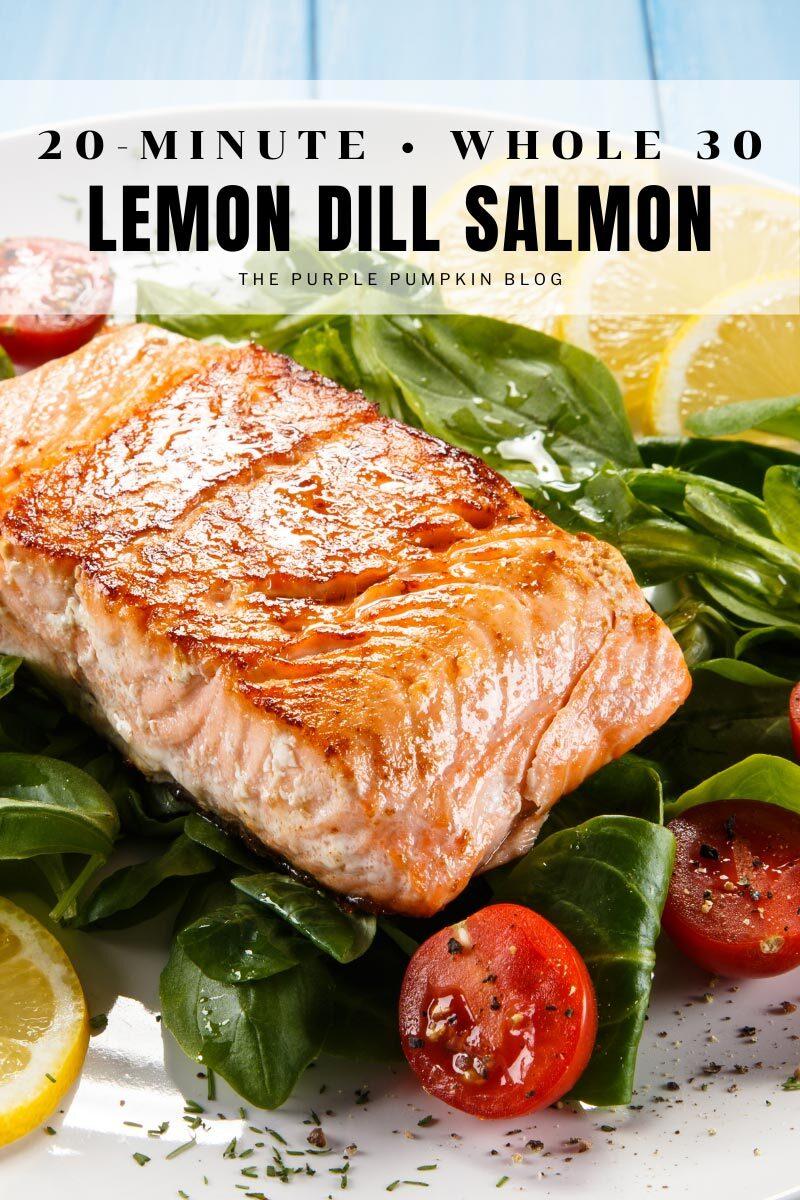 20-Minute , Whole 30 Lemon Dill Salmon