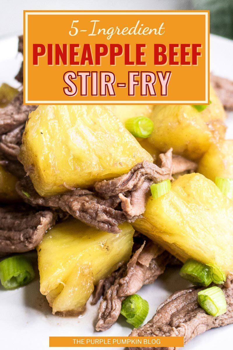 5-Ingredient Pineapple Beef Stir-Fry