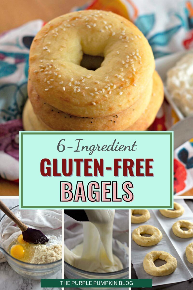 4 image collage with a stack of cooked bagels, and 3 process photos - one with the bowl of ingredients being mixed, one of the melted cheese, and one of the raw bagels waiting to be baked. Text overlay says: 6-Ingredient Gluten-Free Bagels