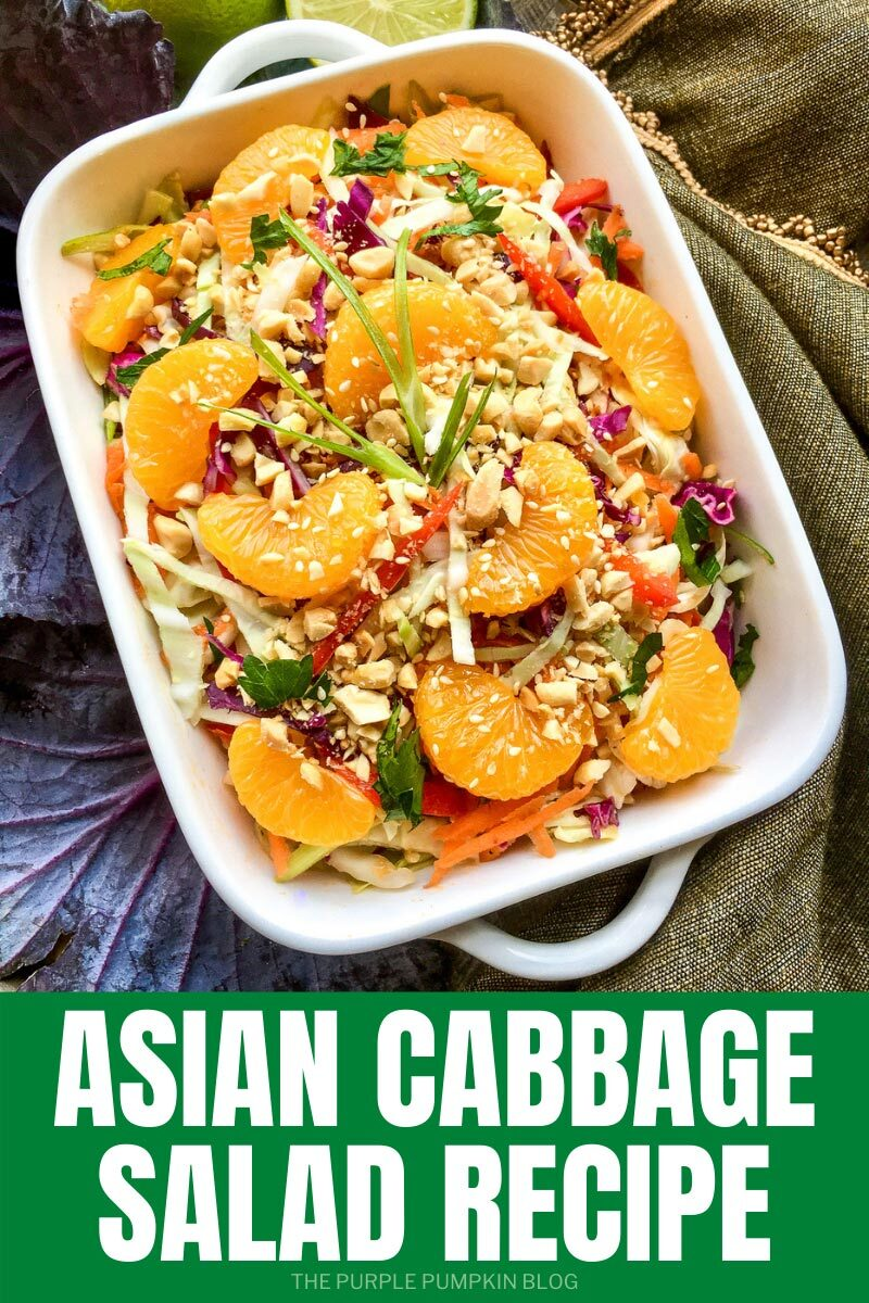 """White dish filled with cabbage salad, topped with mandarin orange segments and chopped peanuts. Text overlay says""""Asian Cabbage Salad Recipe"""". Similar photos of the recipe from various angles are used throughout but with different text overlay unless otherwise described."""