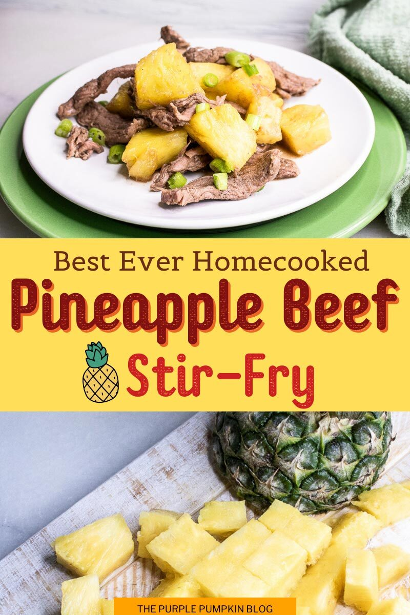 Best Ever Homecooked Pineapple Beef Stir-Fry