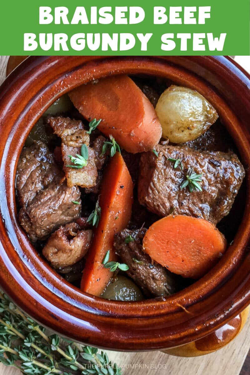 """A rustic bowl filled with chunks of beef, carrots, and onions. Text overlay says""""Braised Beef Burgundy Stew"""". Similar photos of the recipe from various angles are used throughout but with different text overlays unless otherwise described."""