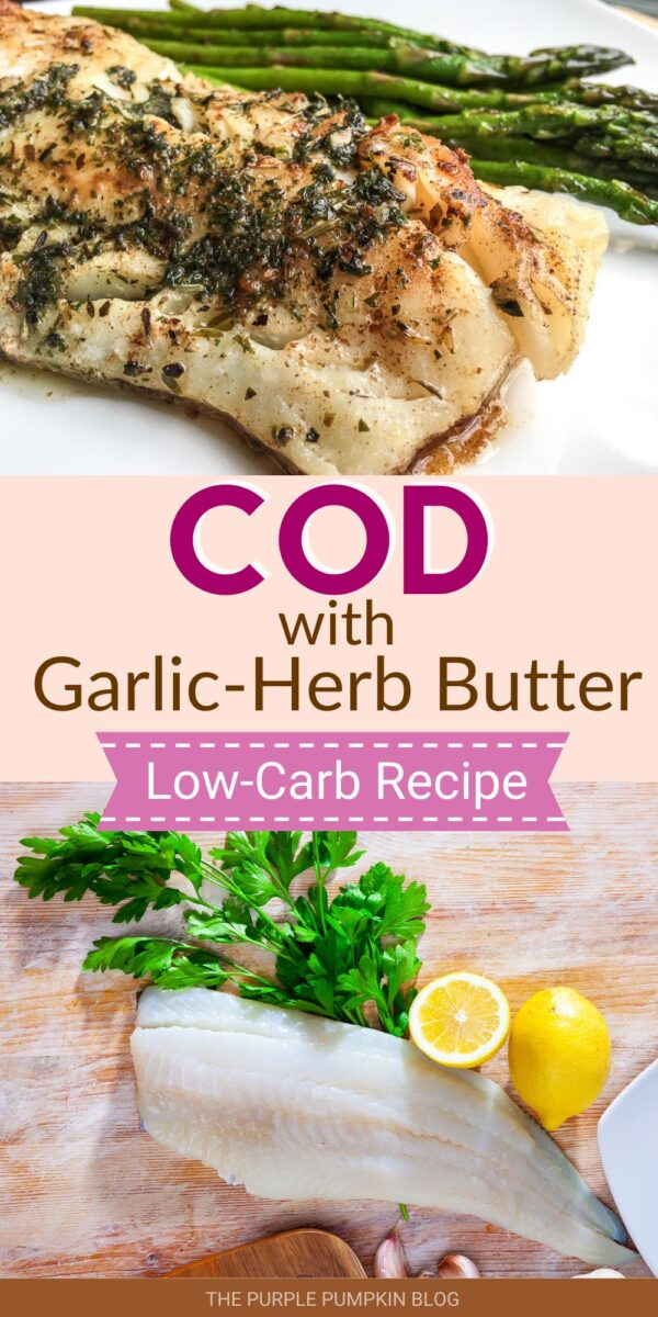 Cod with Garlic-Herb Butter - Low Carb Recipe