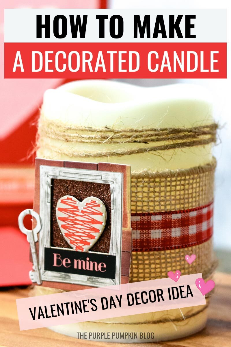 How to Make a Decorated Candle - Valentine's Day Decor Idea