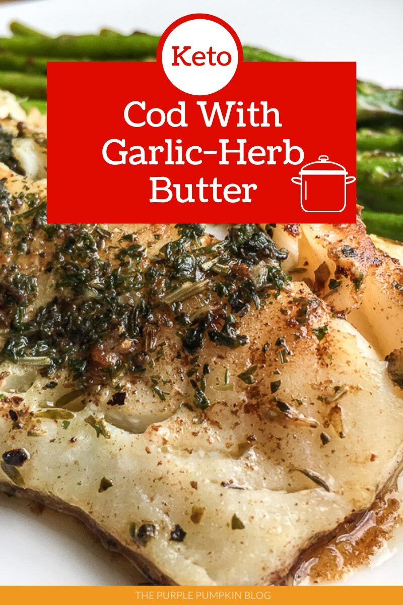 Keto Cod with Garlic-Herb Butter