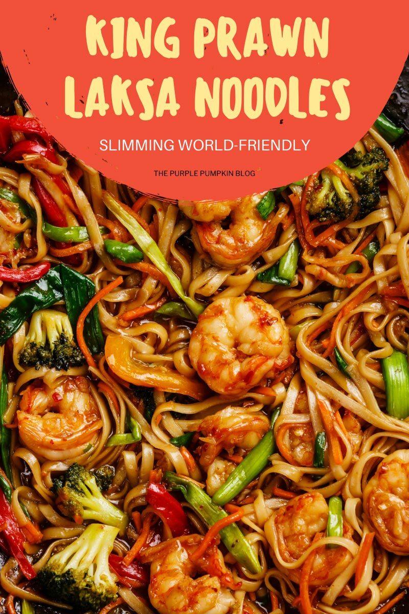 King Prawn Laksa Noodles - Slimming World Friendly