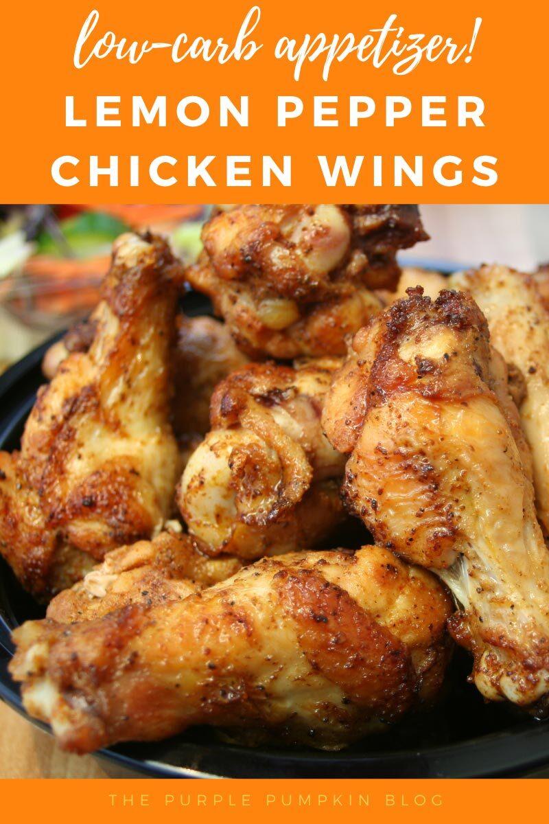 Low Carb Appetizer - Lemon Pepper Chicken Wings