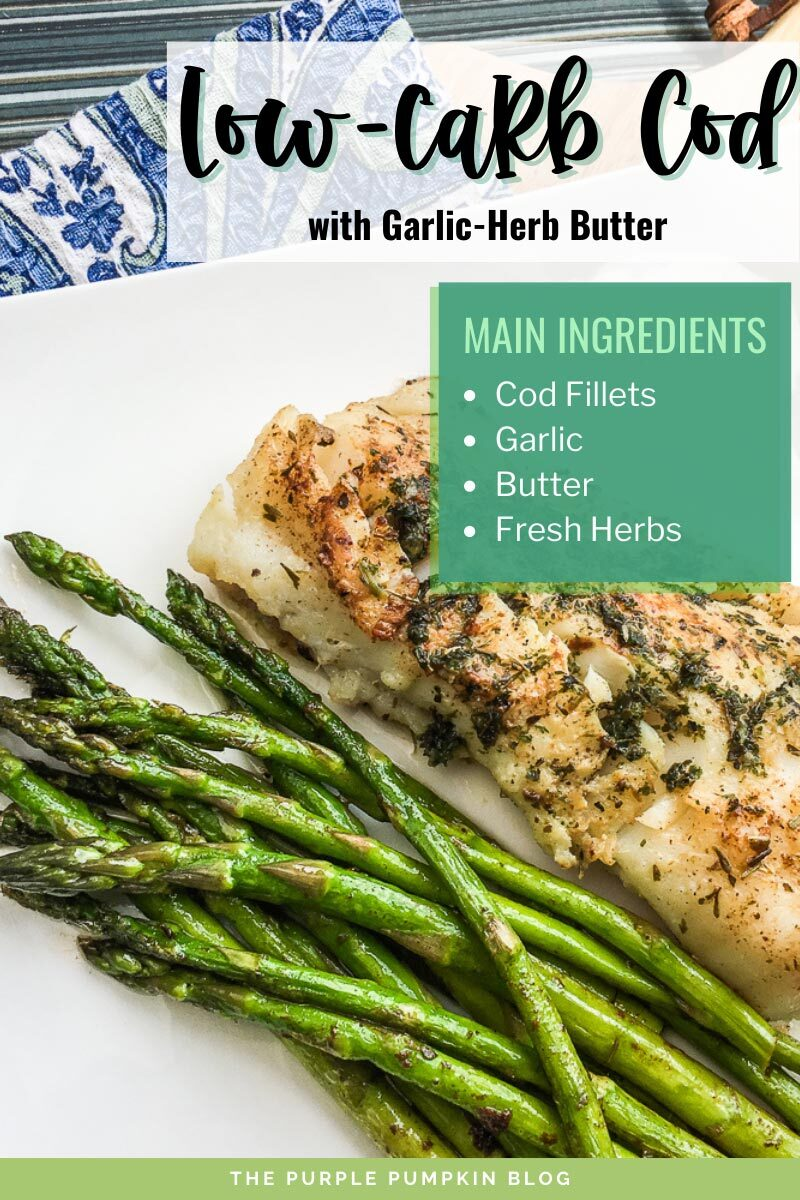 Low Carb Cod with Garlic-Herb Butter