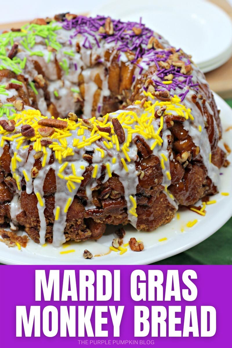 "Bundt-cake shaped monkey bread covered with vanilla glaze and purple, green, and yellow sprinkles. Text overlay says""Mardi Gras Monkey Bread"". Similar photos of the recipe from various angles are used throughout but with different text overlay unless otherwise described."