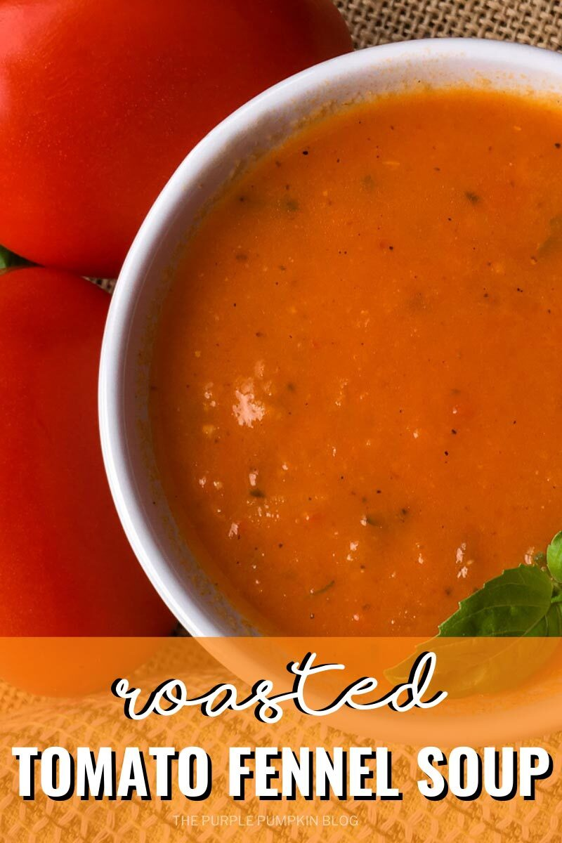 Recipe for Roasted Tomato Fennel soup
