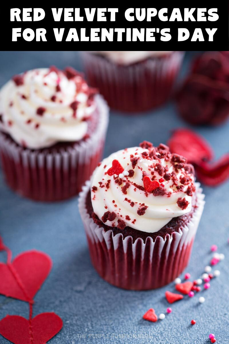 """Three red velvet cupcakes with cream cheese frosting, crumbled red velvet cake on top and heart shaped sprinkles. Text overlay says """"Red Velvet Cupcakes for Valentine's Day"""". Photos throughout feature the same cupcakes with different text overlay, unless otherwise described."""