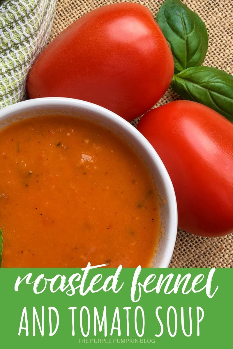 Roasted Fennel and Tomato Soup