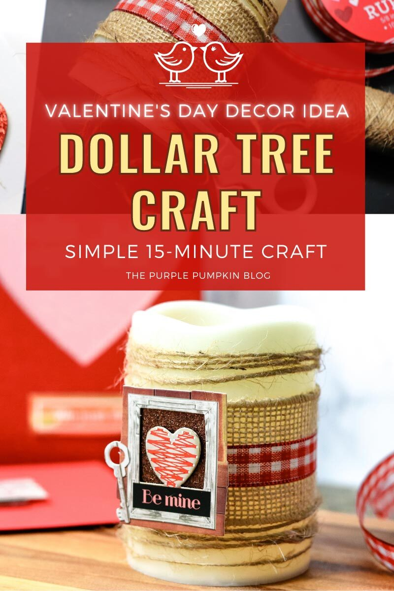 Valentine's Day Décor Idea (Dollar Tree Craft)