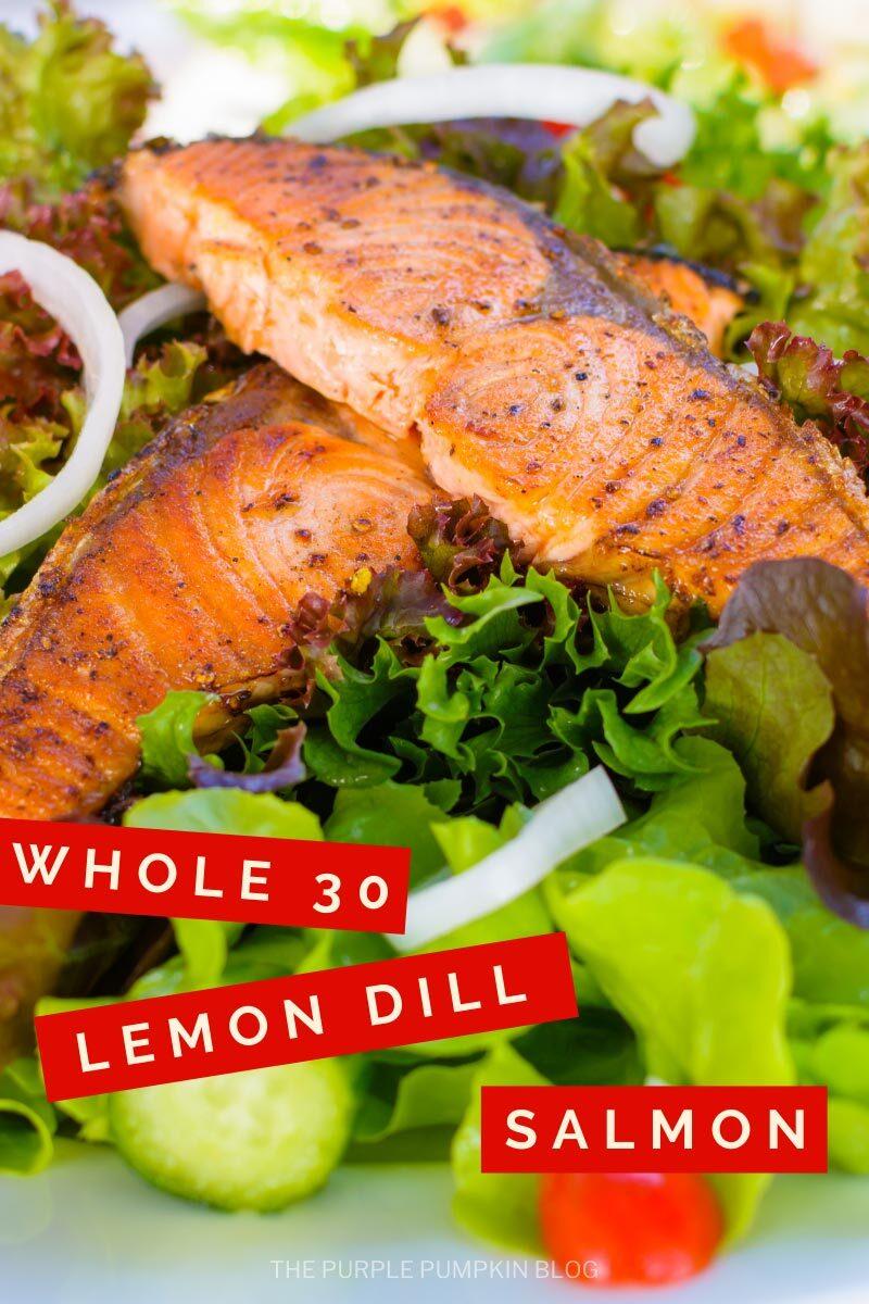 Whole 30 Lemon Dill Salmon