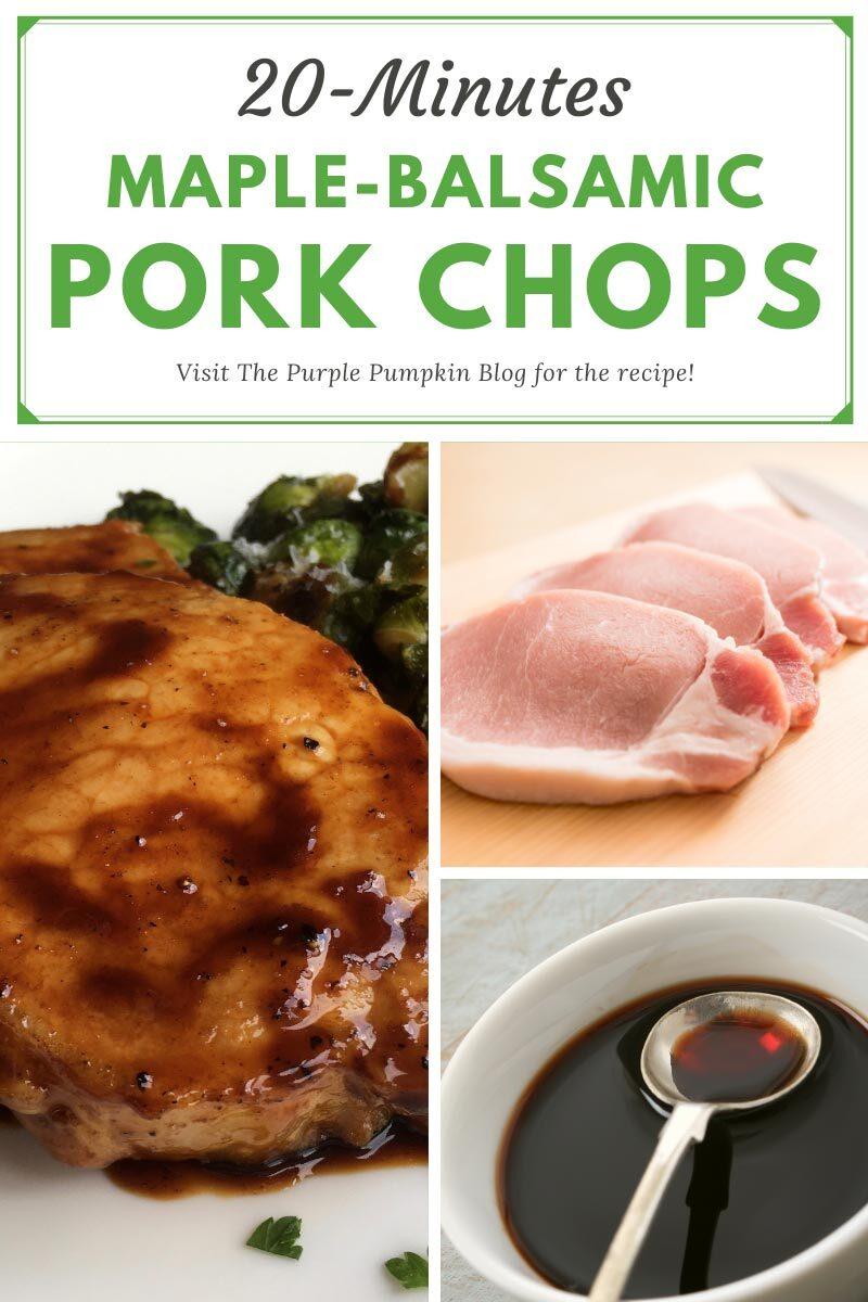 20-Minutes Maple-Balsamic Pork Chops