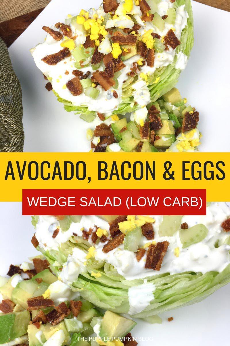Avocado Bacon & Eggs Wedge Salad (Low Carb Recipe)