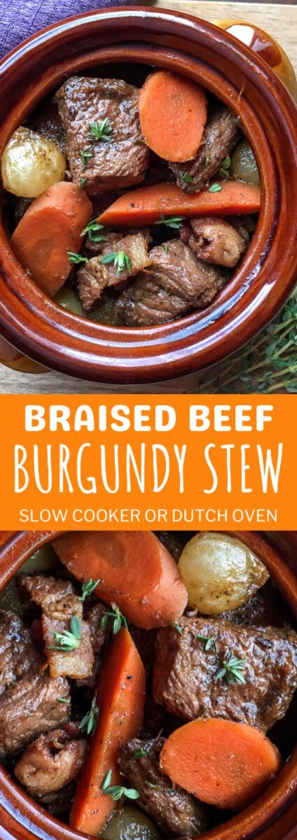 Braised Beef Burgundy Stew - Dutch Oven or Slow Cooker Recipe
