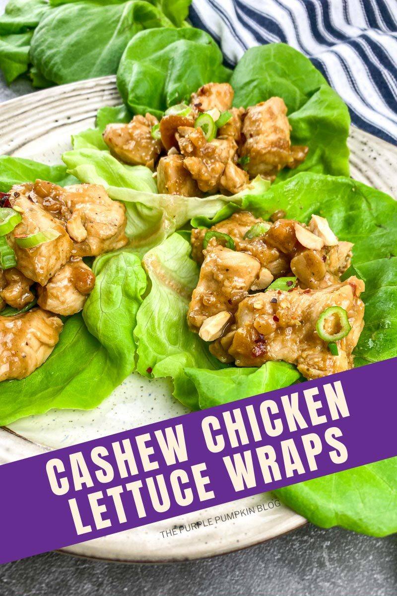 """A plate with whole lettuce leaves topped with cashew chicken. Text overlay says""""Cashew Chicken Lettuce Wraps"""". Similar photos of the recipe from various angles are used throughout but with different text overlays unless otherwise described."""
