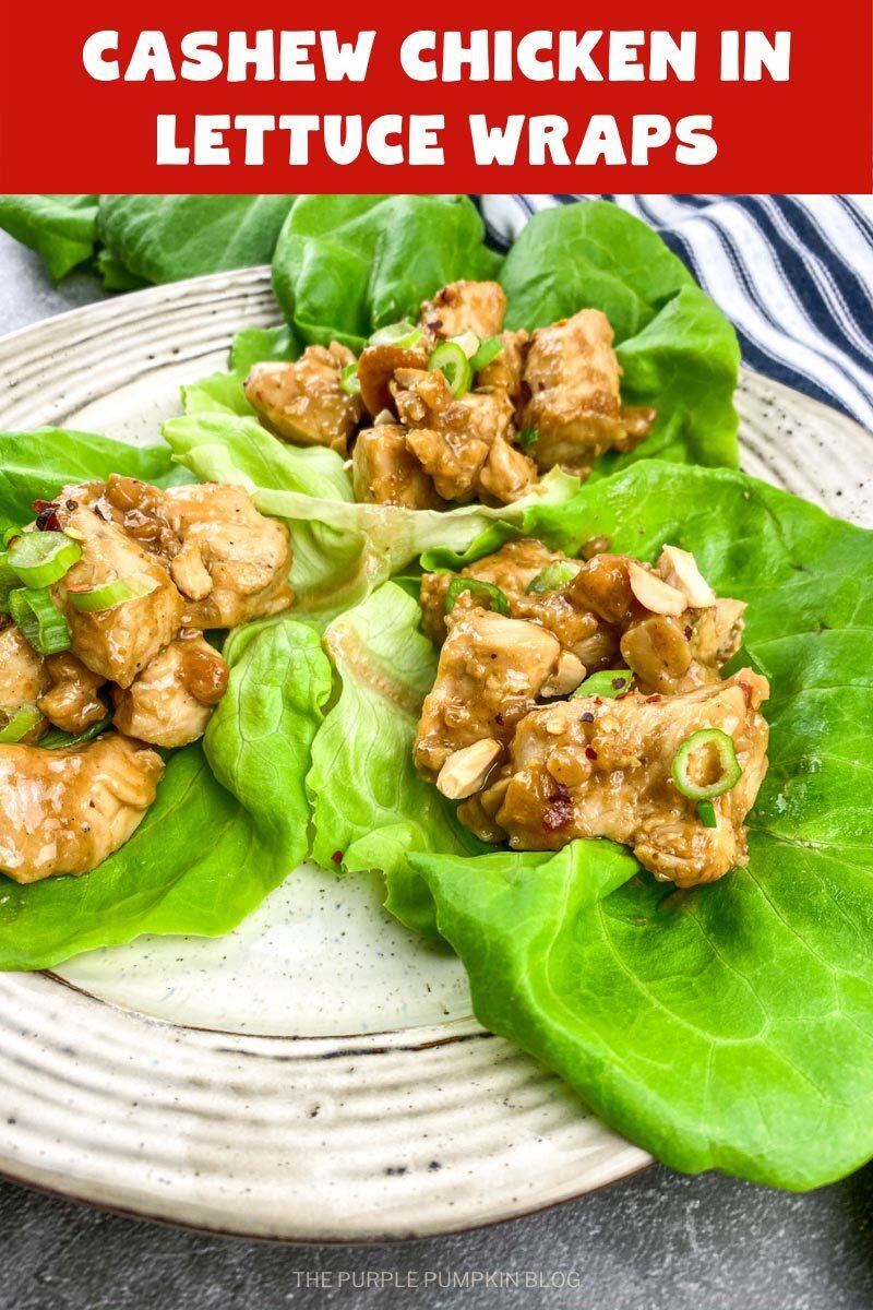 Cashew Chicken in Lettuce Wraps