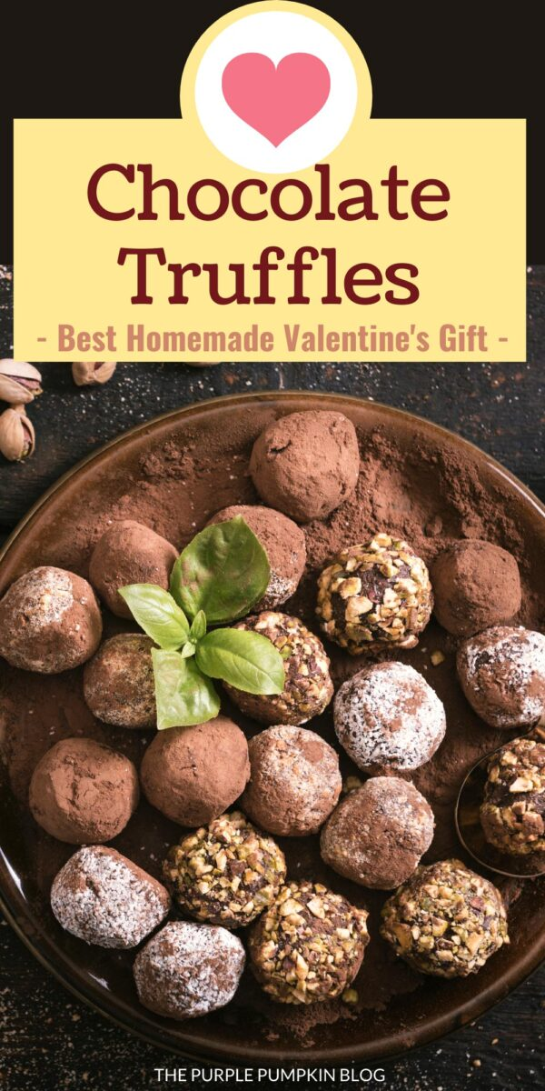 Chocolate Truffles - The Best Homemade Gift