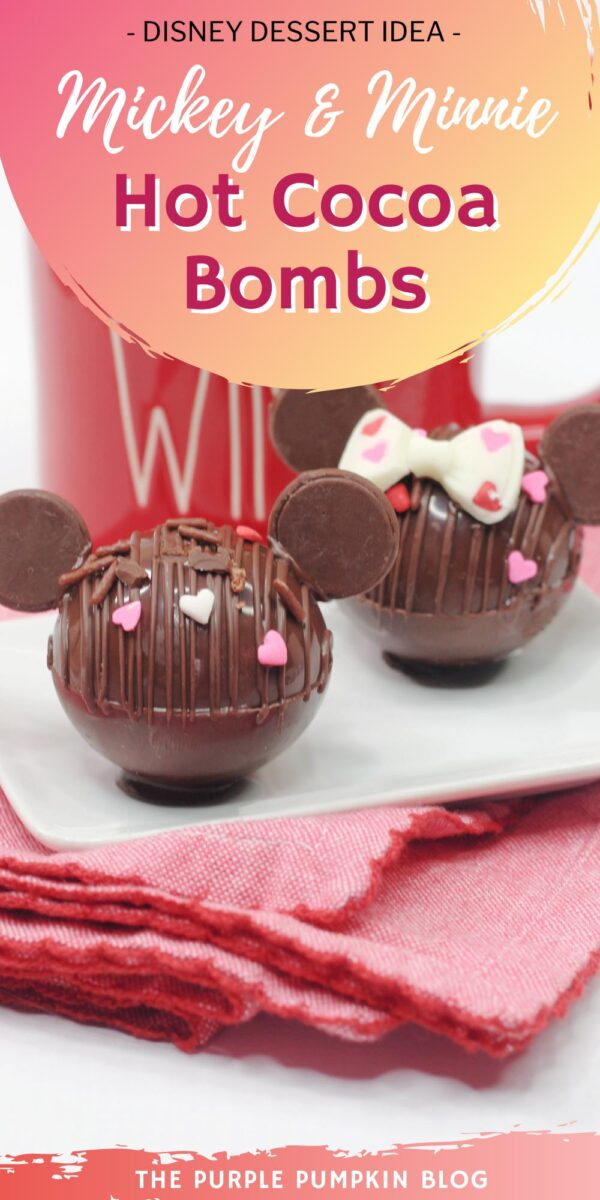Disney Dessert Idea - Mickey & Minnie Hot Cocoa Bombs