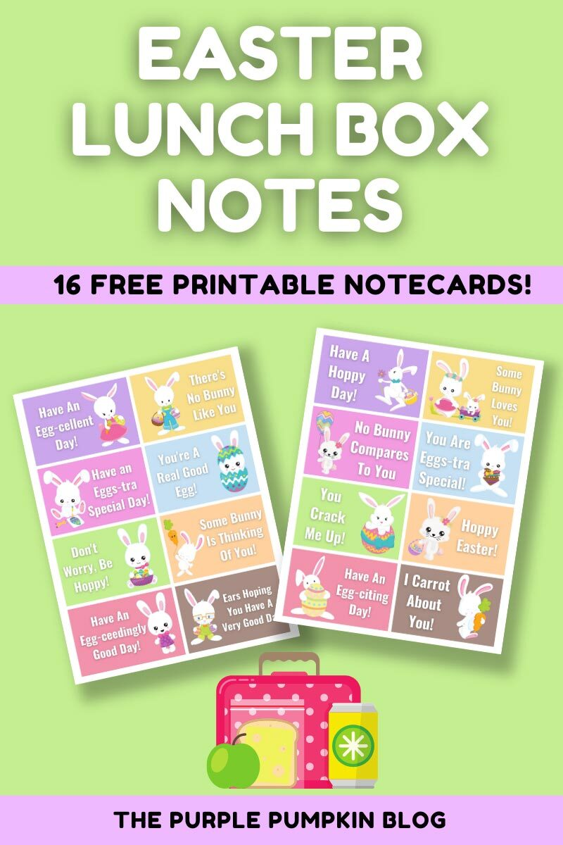 Easter Lunch Box Notes - 16 Free Printable Notecards
