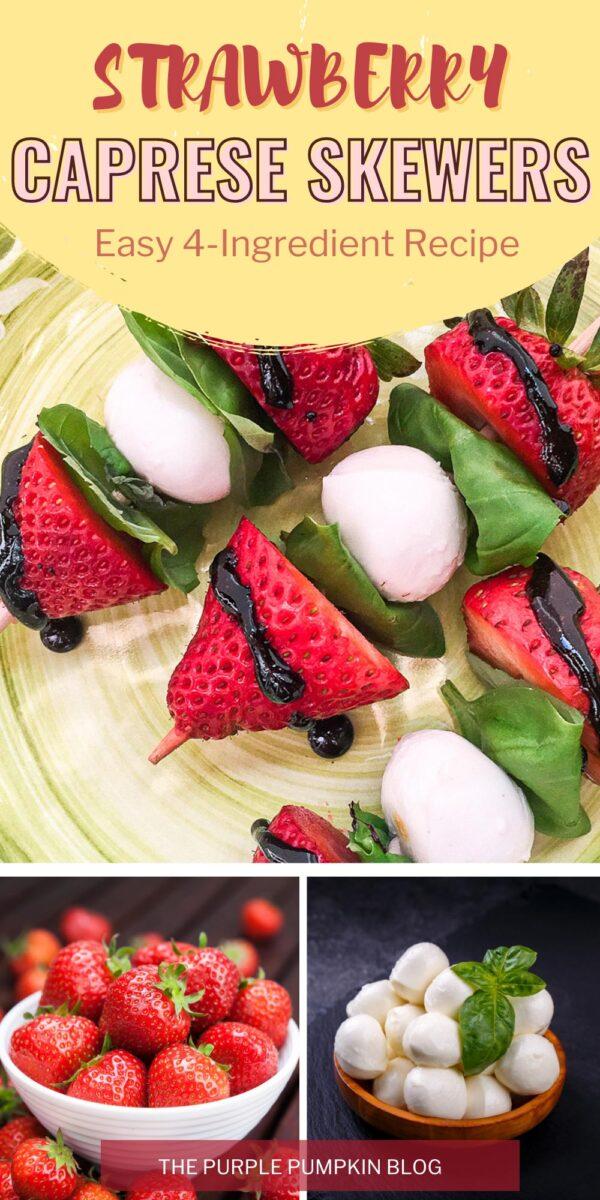 Easy 4-Ingredient Strawberry Caprese Skewers