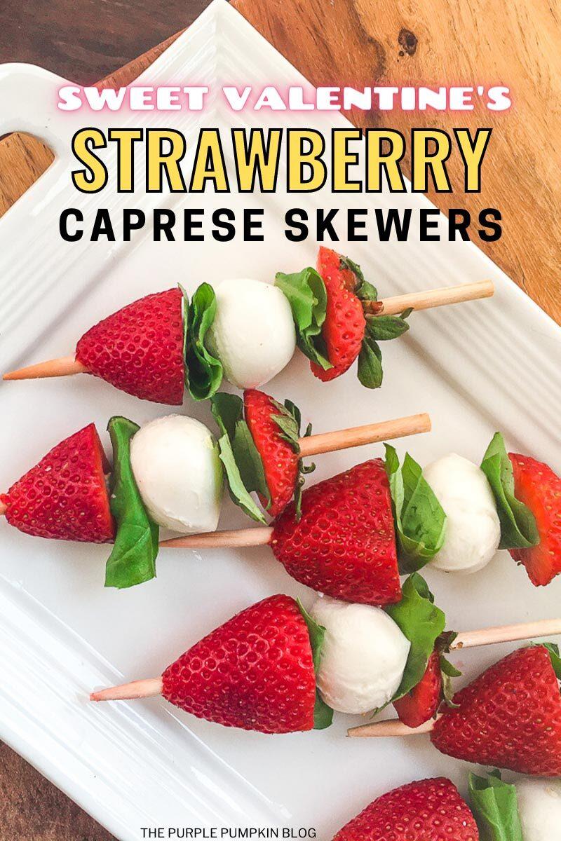 Easy Strawberry Caprese Skewers