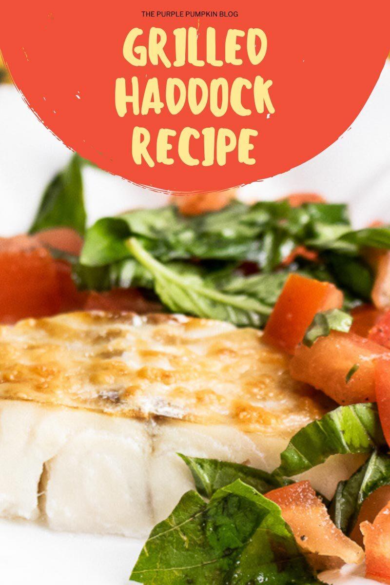 Grilled Haddock Recipe