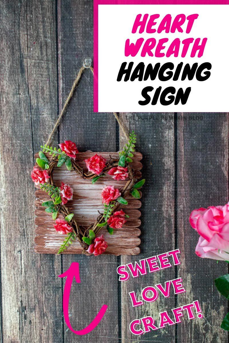Heart Wreath Hanging Sign - Sweet Love Craft