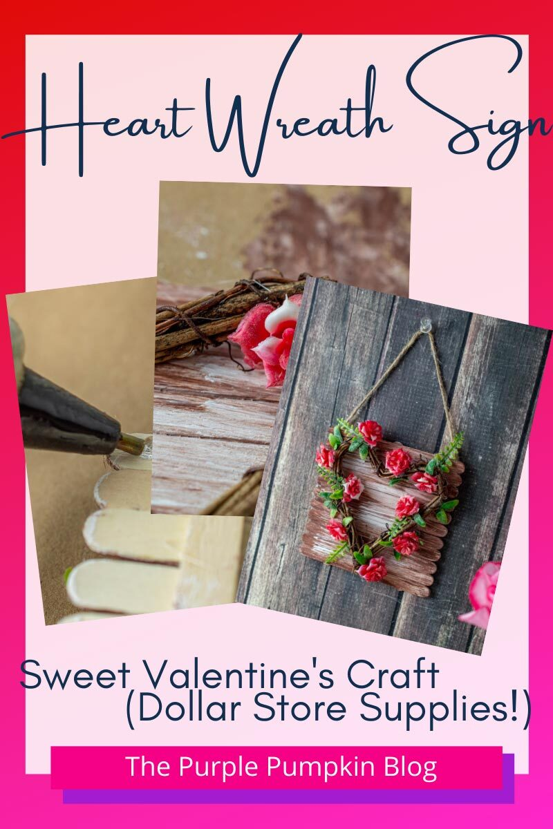 Heart wreath Sign with Dollar Store Supplies