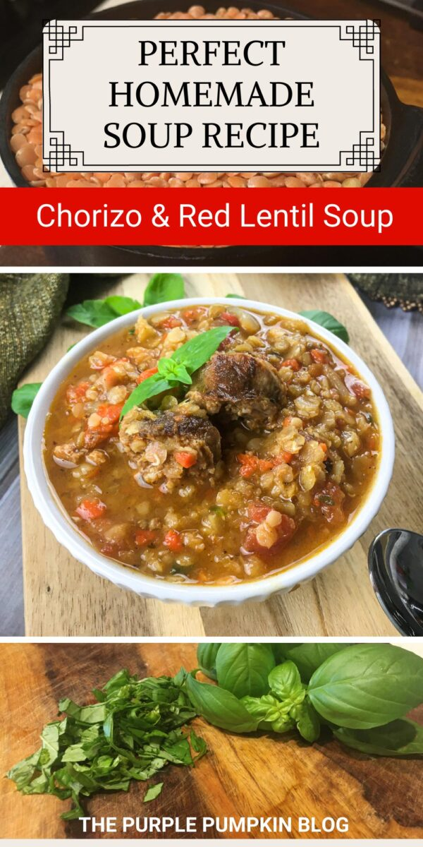 Homemade Chorizo & Red Lentil Soup Recipe