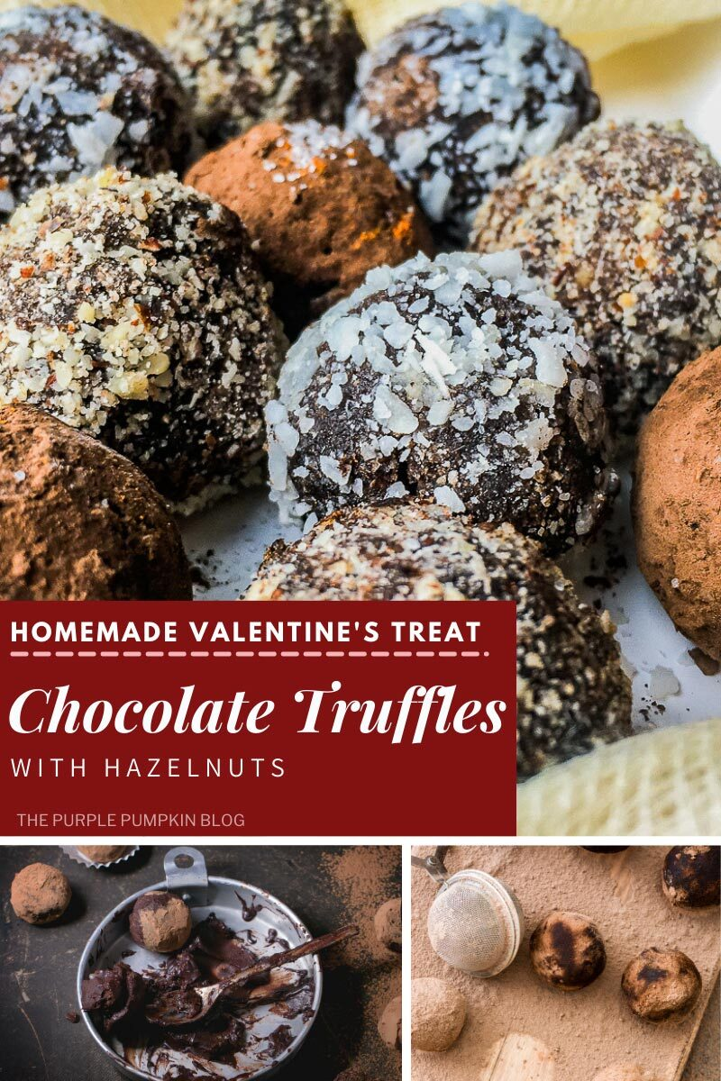 Homemade Valentine's Treat - Chocolat Truffles with Hazelnuts