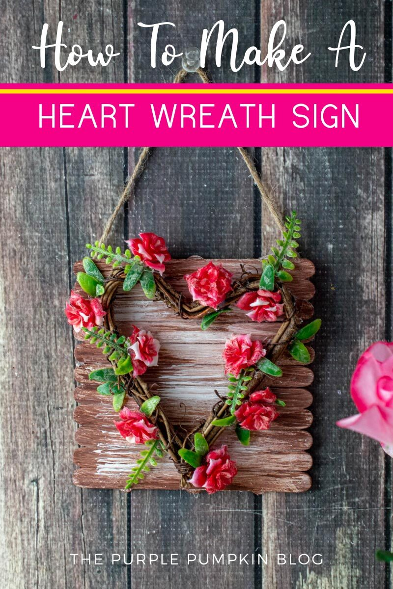 How To Make A Heart Wreath Sign
