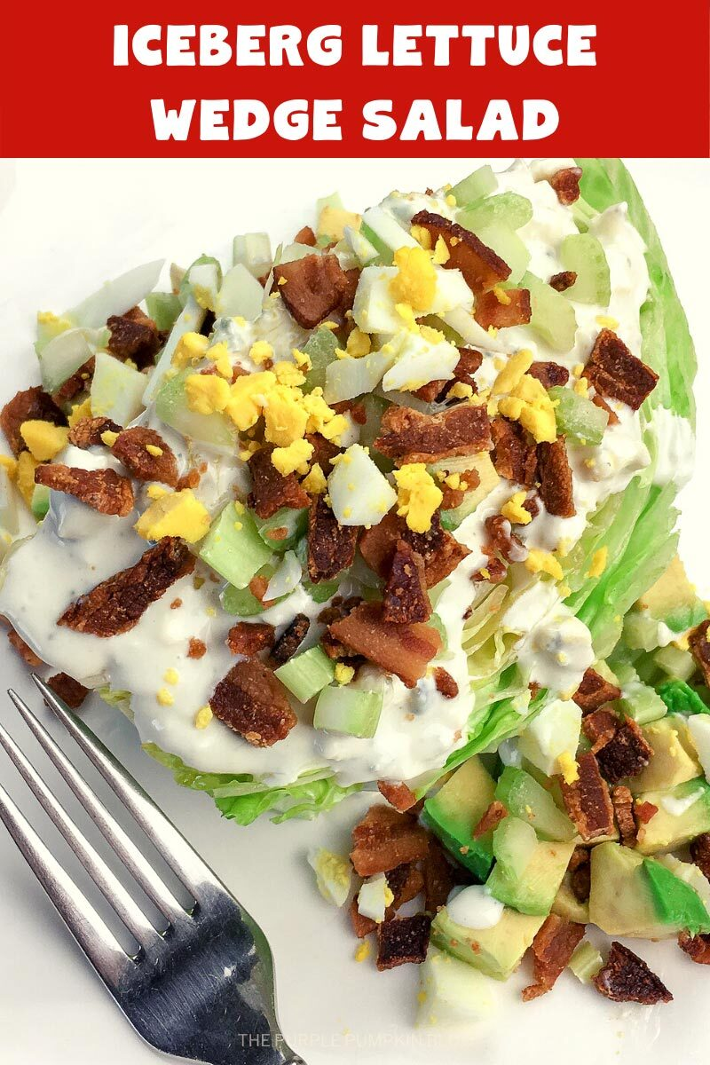 """A wedge of lettuce covered with bacon bits, chopped egg, celery, and blue cheese dressing. Text overlay says""""Iceberg Lettuce Wedge Salad"""". Similar photos of the recipe from various angles are used throughout but with different text overlays unless otherwise described."""