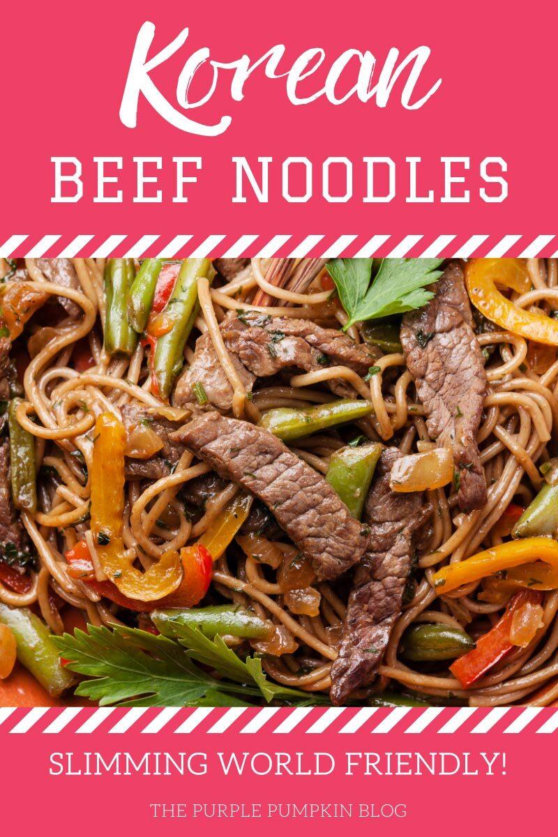 Korean Beef Noodles - Slimming World Friendly Recipe