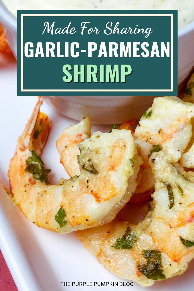 Made for Sharing - Garlic Parmesan Shrimp