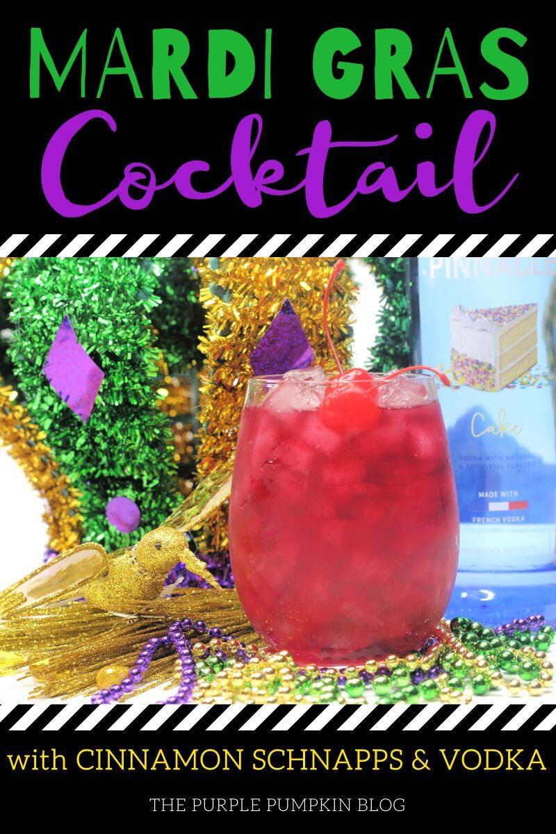 Mardi Gras Cocktail with Cinnamon Schnapps & Vodka