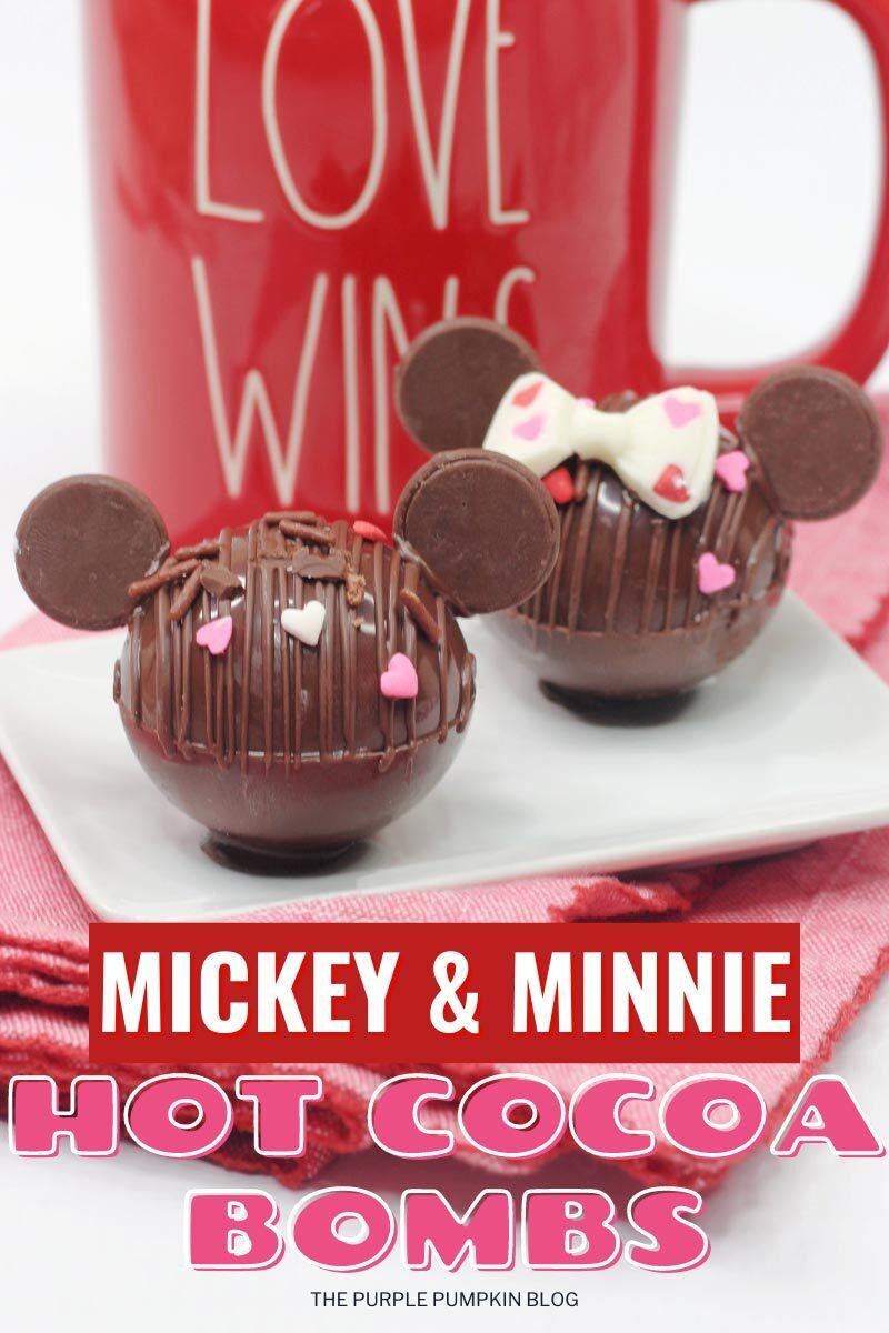 Mickey & Minnie Hot Cocoa Bombs