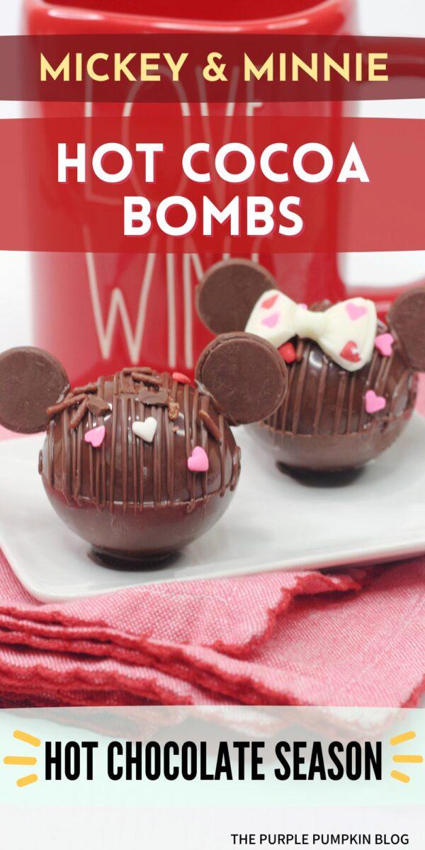 Mickey & Minnie Hot Cocoa Bombs for Hot Chocolate Season!